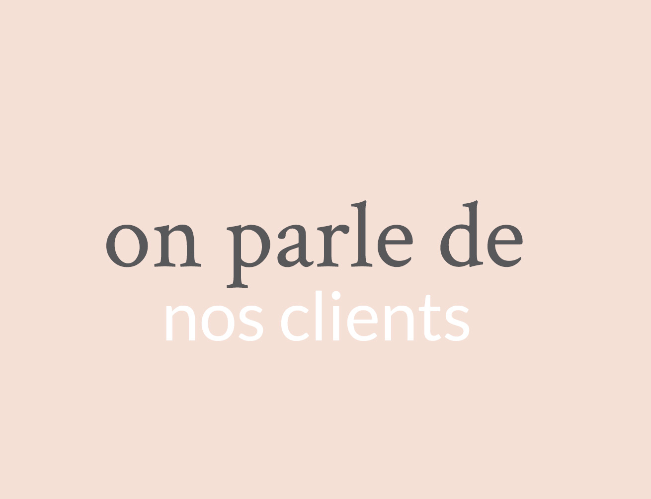 On parle de nos clients dpb agency for Dpb agency