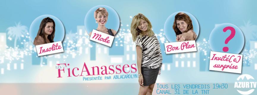 Dans la peau d'une blogueuse - Les Ficanasses - Ablacarolyn, Cecile Na, What about nice, My nice city - Azur TV